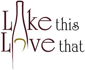 Like This Love That wine