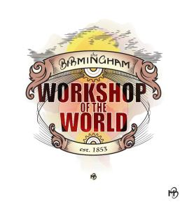 The Birmingham - Workshop of the World